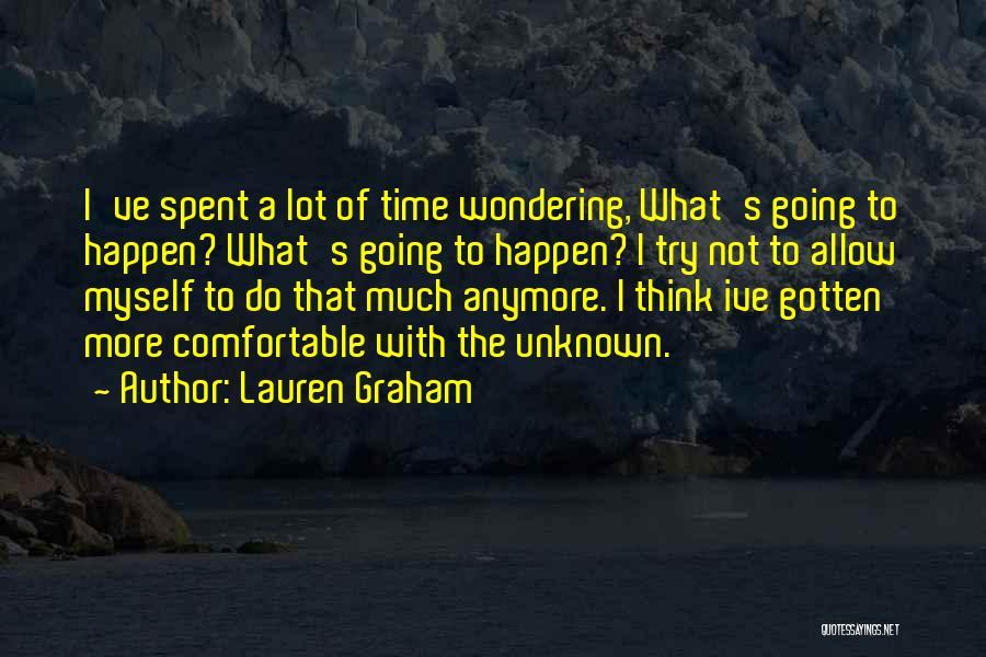 Lauren Graham Quotes 1322328