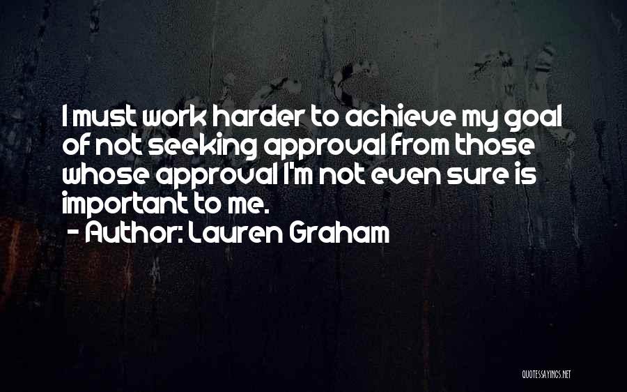 Lauren Graham Quotes 1470005