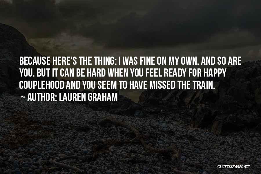 Lauren Graham Quotes 1582719