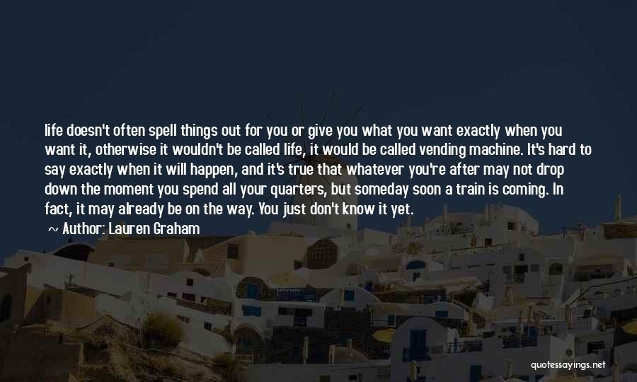 Lauren Graham Quotes 1588005