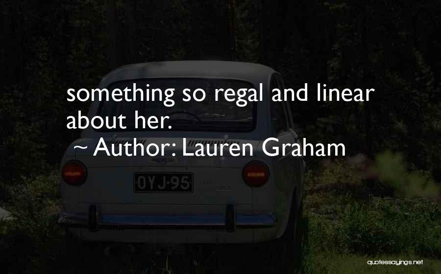 Lauren Graham Quotes 1622053