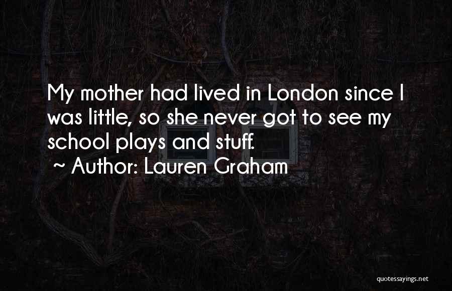 Lauren Graham Quotes 1806327