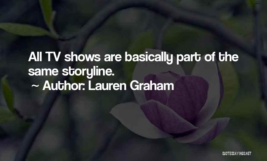 Lauren Graham Quotes 1830079