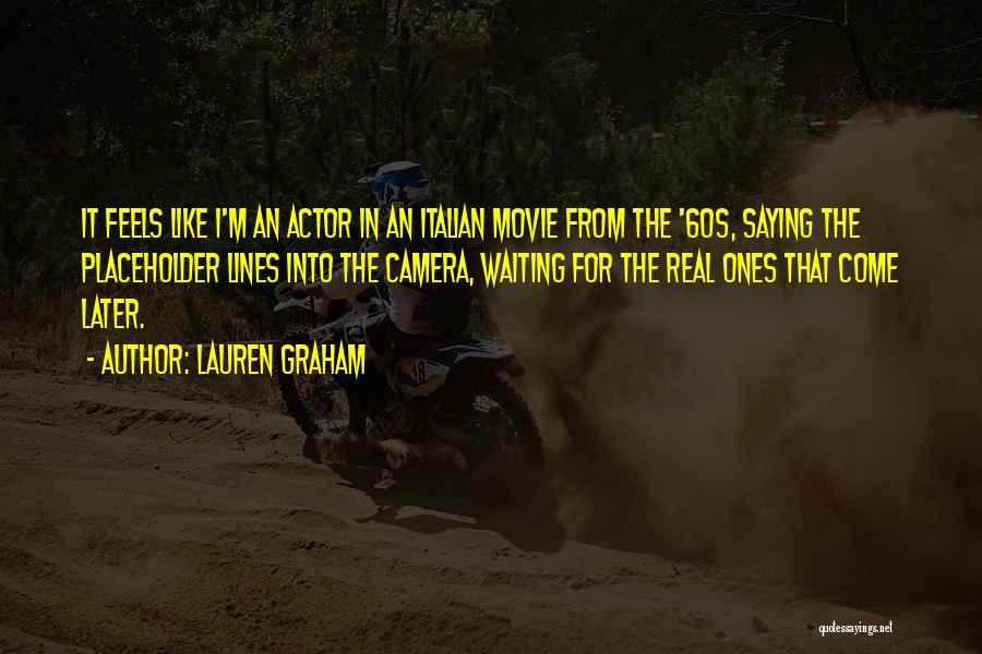 Lauren Graham Quotes 1879670