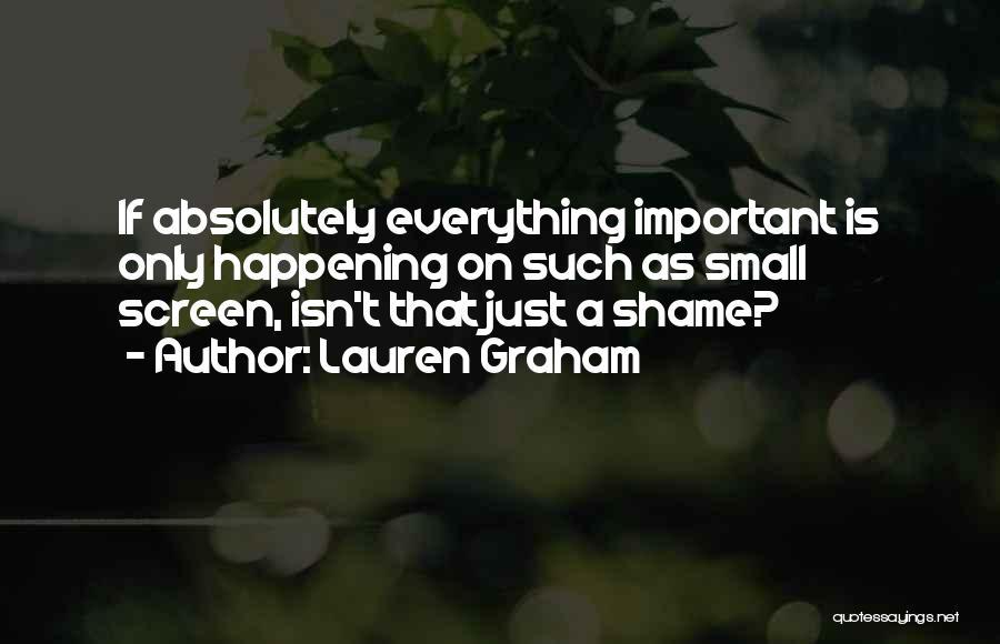 Lauren Graham Quotes 1937031