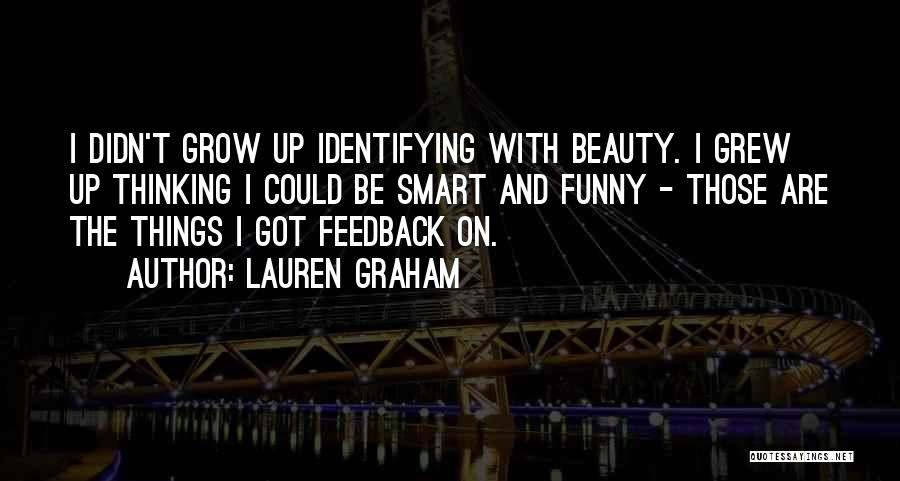 Lauren Graham Quotes 1990729