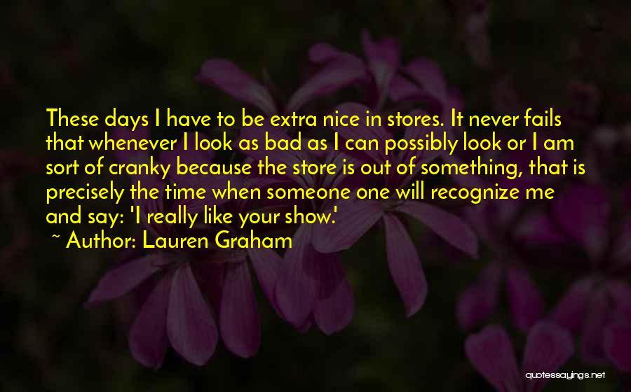 Lauren Graham Quotes 2015604