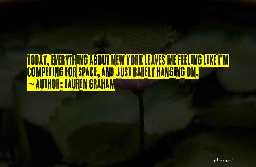 Lauren Graham Quotes 2039016