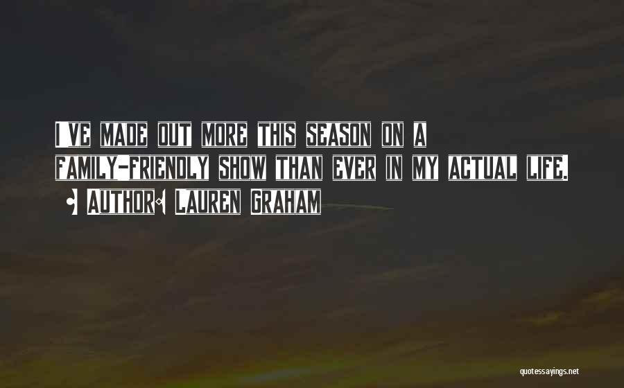 Lauren Graham Quotes 2058917