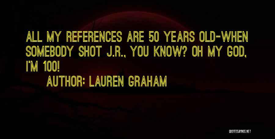 Lauren Graham Quotes 329814