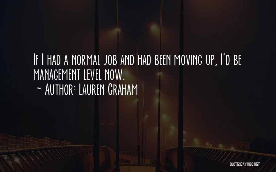 Lauren Graham Quotes 366451
