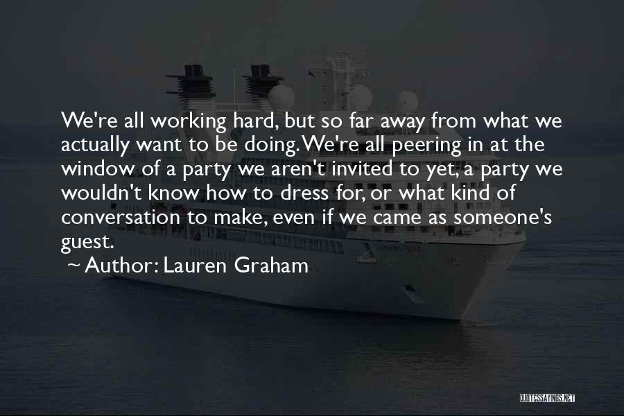 Lauren Graham Quotes 647957