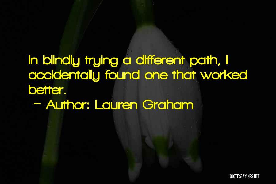 Lauren Graham Quotes 676110