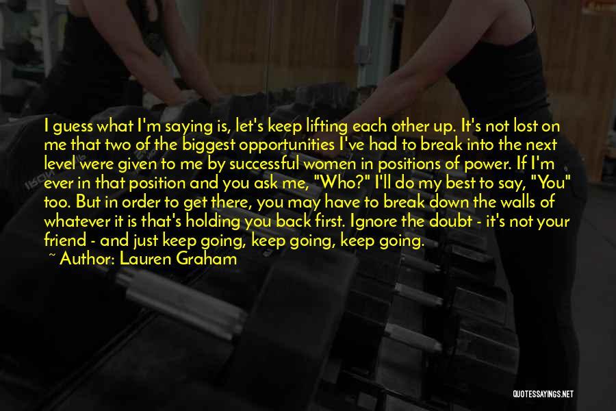 Lauren Graham Quotes 757784