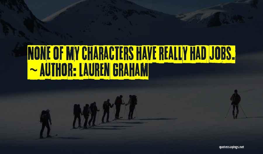 Lauren Graham Quotes 790602