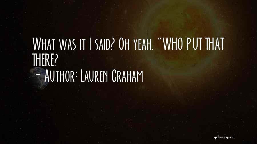 Lauren Graham Quotes 82867