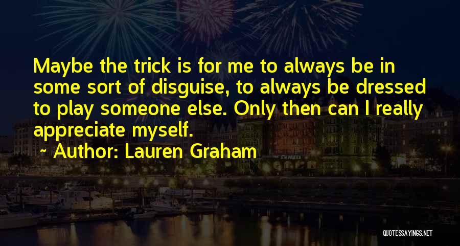 Lauren Graham Quotes 859306