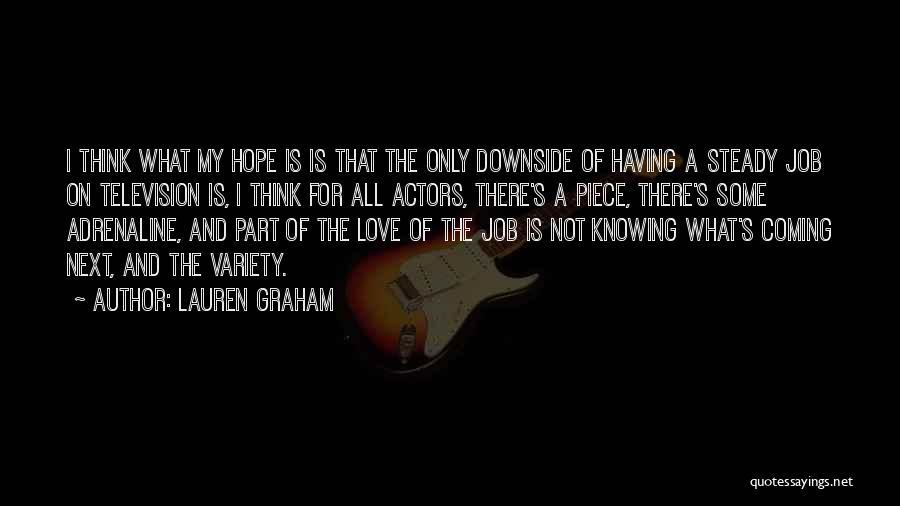 Lauren Graham Quotes 865513