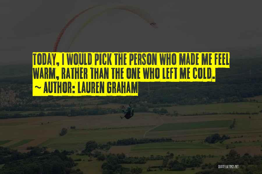 Lauren Graham Quotes 869466