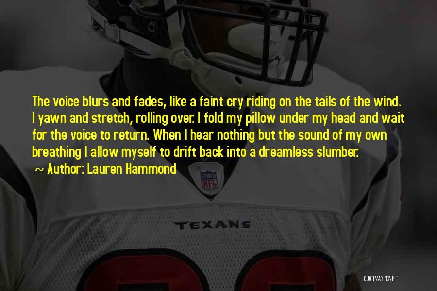 Lauren Hammond Quotes 1482996