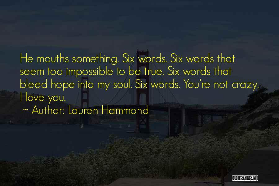 Lauren Hammond Quotes 1822690