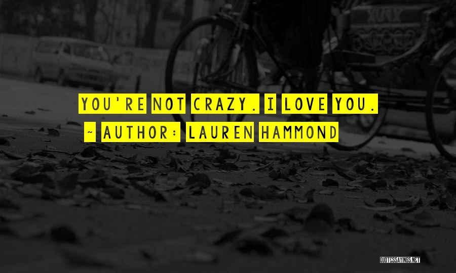 Lauren Hammond Quotes 837902