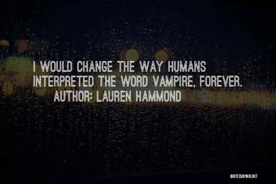 Lauren Hammond Quotes 856749