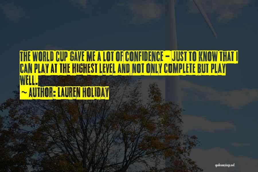 Lauren Holiday Quotes 1278450