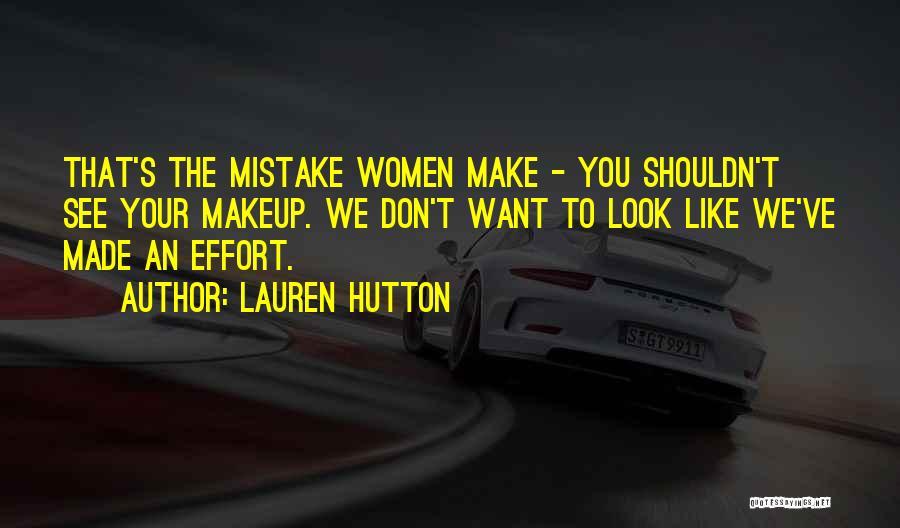 Lauren Hutton Quotes 1109524