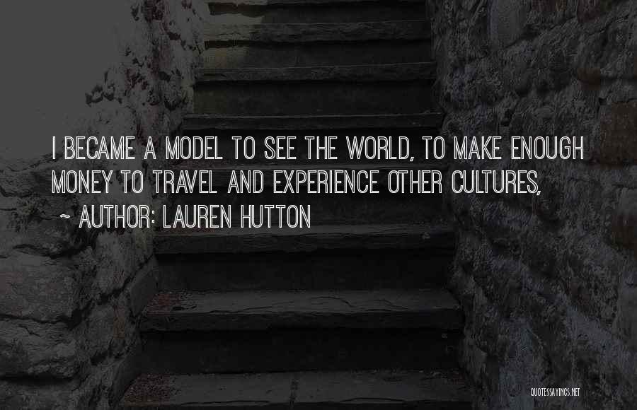 Lauren Hutton Quotes 1120103