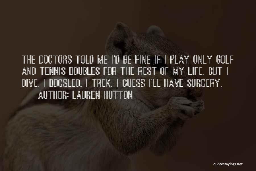 Lauren Hutton Quotes 116961
