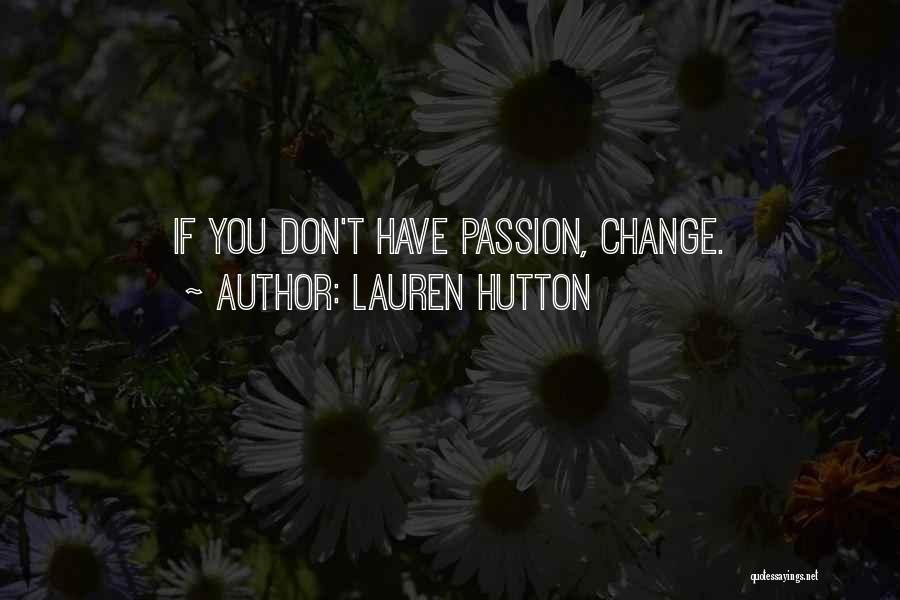 Lauren Hutton Quotes 1319117