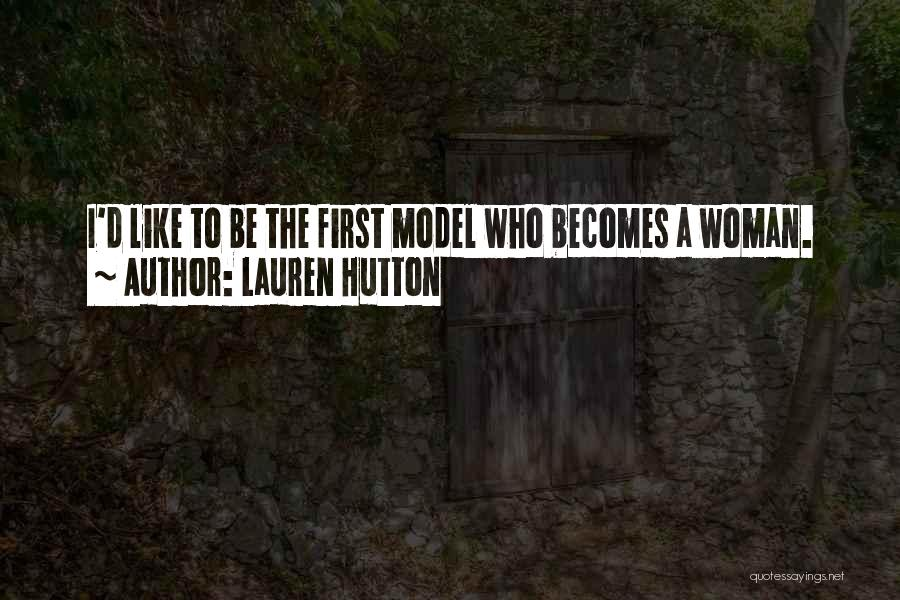 Lauren Hutton Quotes 1469325