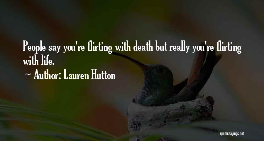 Lauren Hutton Quotes 1697189