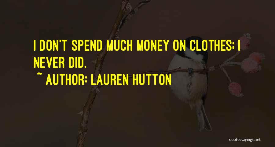 Lauren Hutton Quotes 1700036