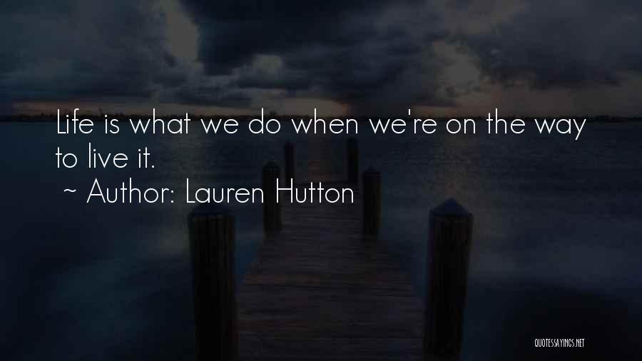 Lauren Hutton Quotes 1700133