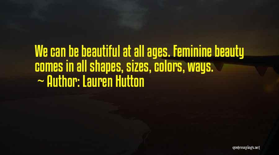 Lauren Hutton Quotes 2251914
