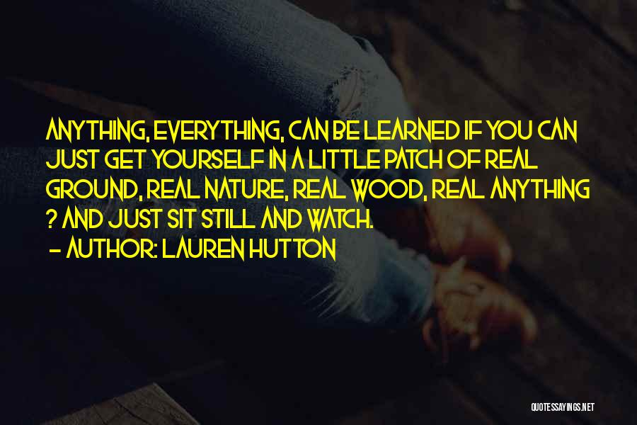 Lauren Hutton Quotes 311406