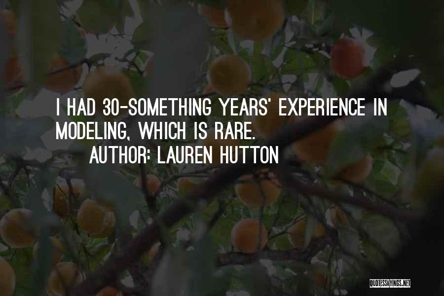 Lauren Hutton Quotes 316623
