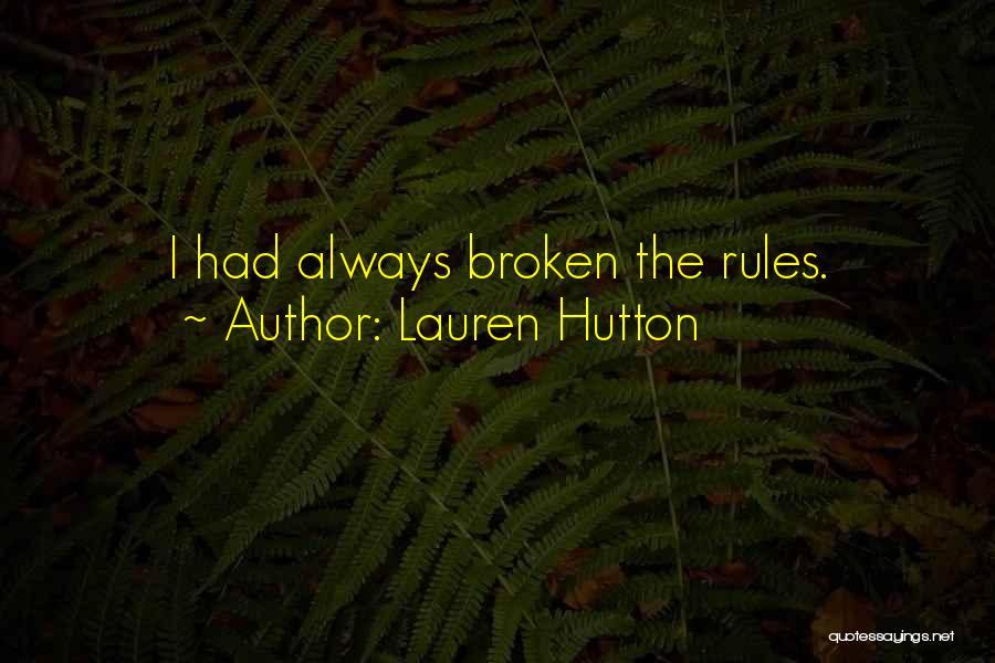 Lauren Hutton Quotes 414620