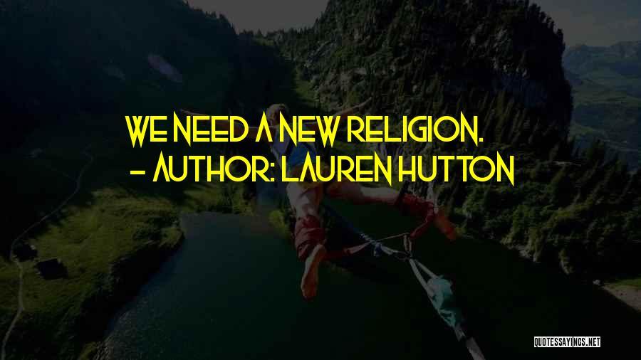 Lauren Hutton Quotes 595282