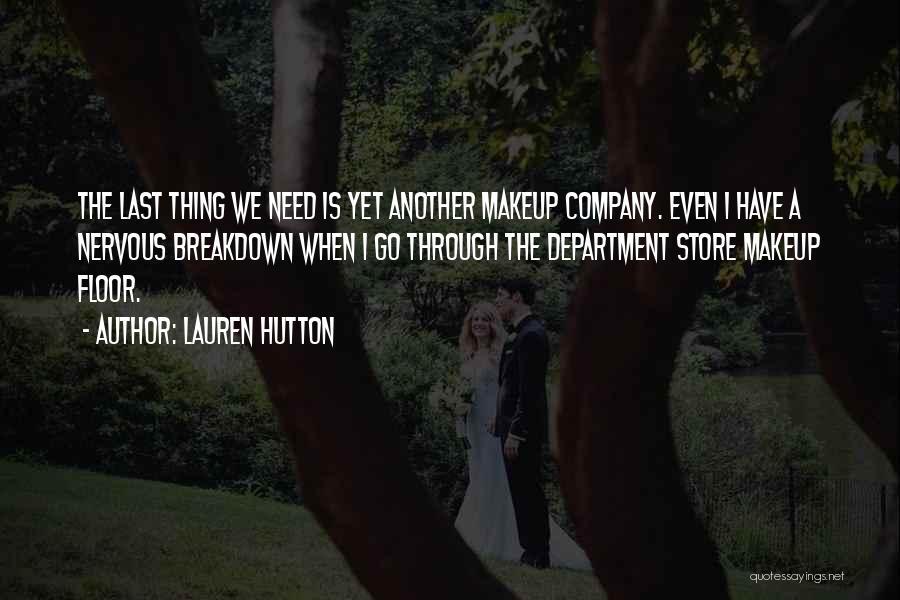 Lauren Hutton Quotes 966143
