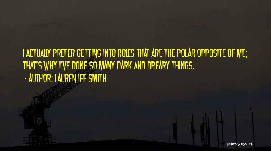 Lauren Lee Smith Quotes 371472