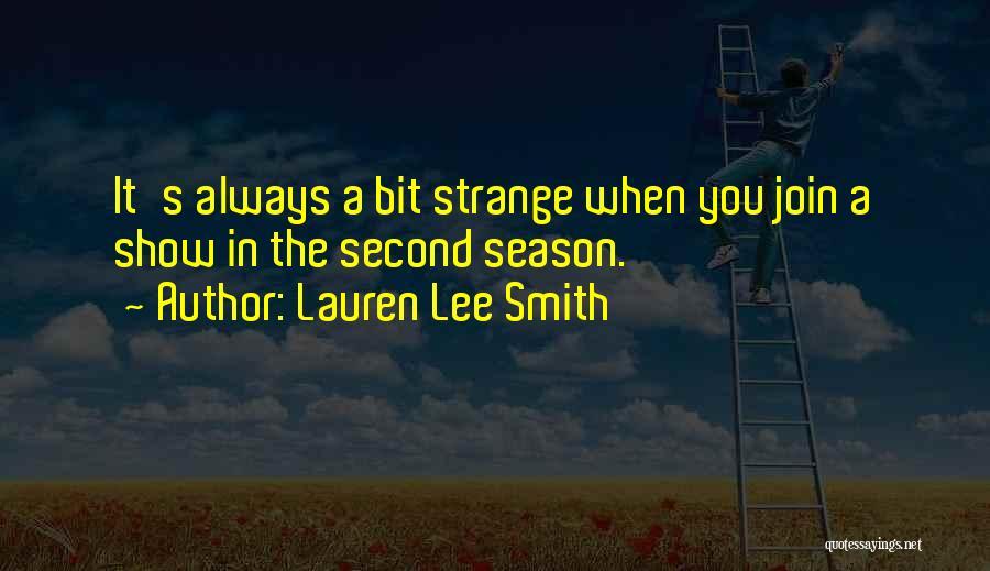 Lauren Lee Smith Quotes 556256