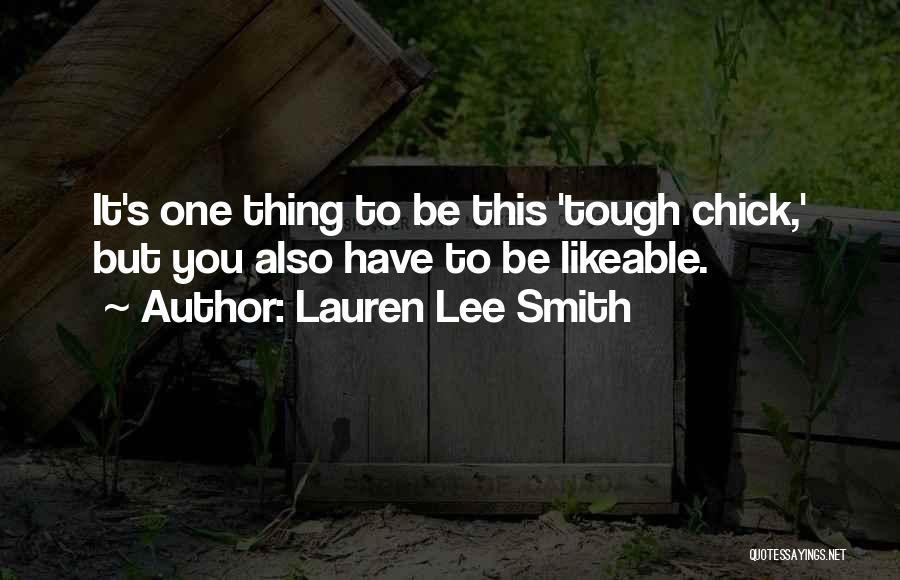 Lauren Lee Smith Quotes 864529
