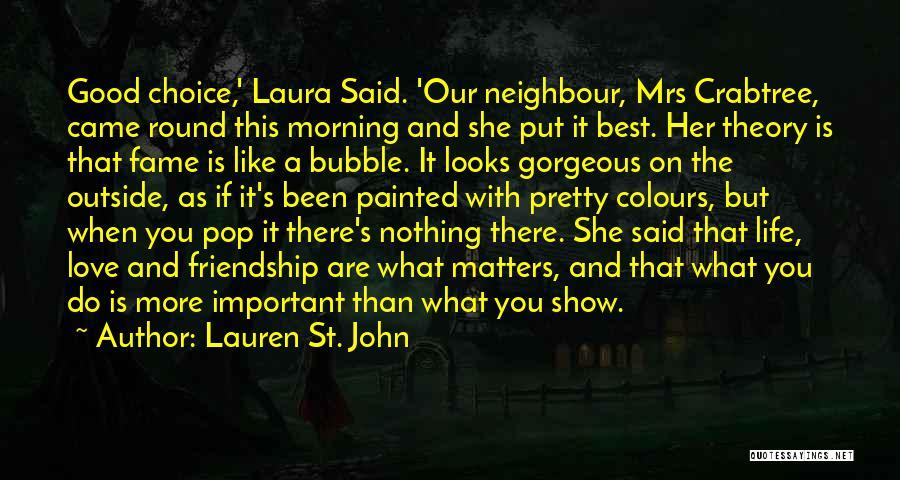 Lauren St. John Quotes 159051
