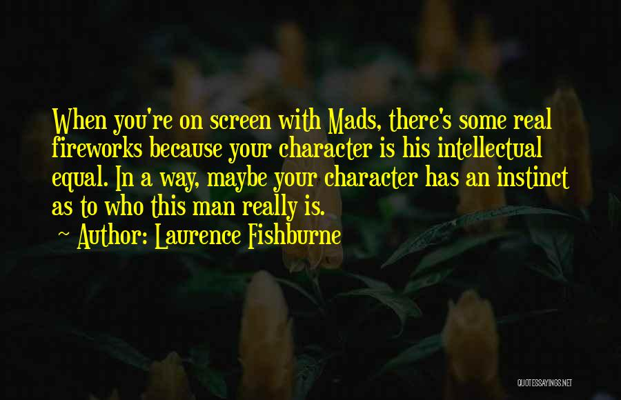 Laurence Fishburne Quotes 1352325
