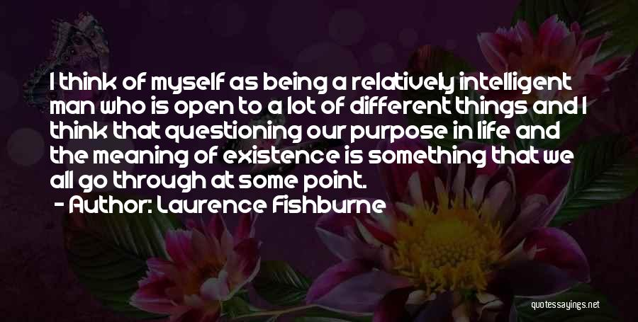 Laurence Fishburne Quotes 1593390