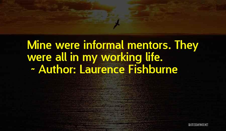 Laurence Fishburne Quotes 82027