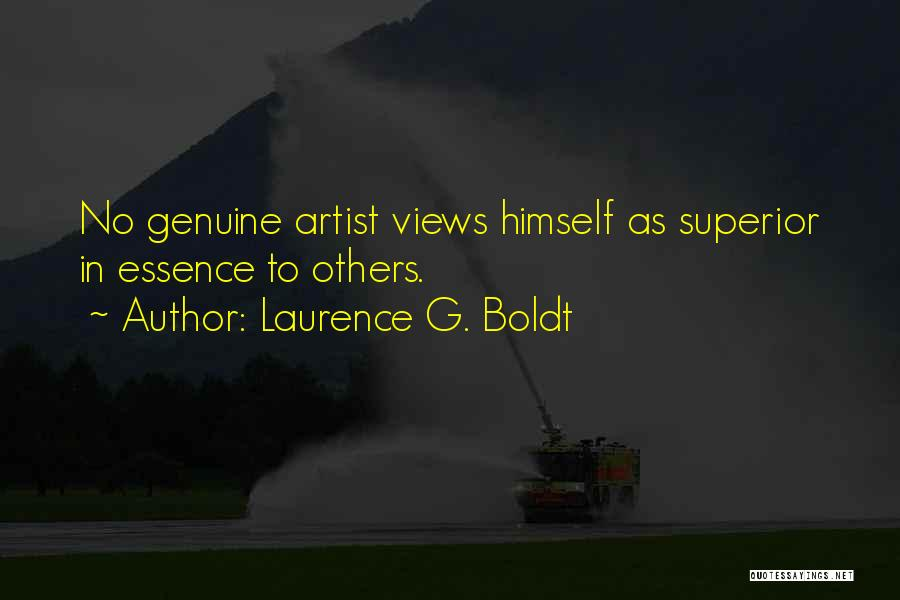Laurence G. Boldt Quotes 397457